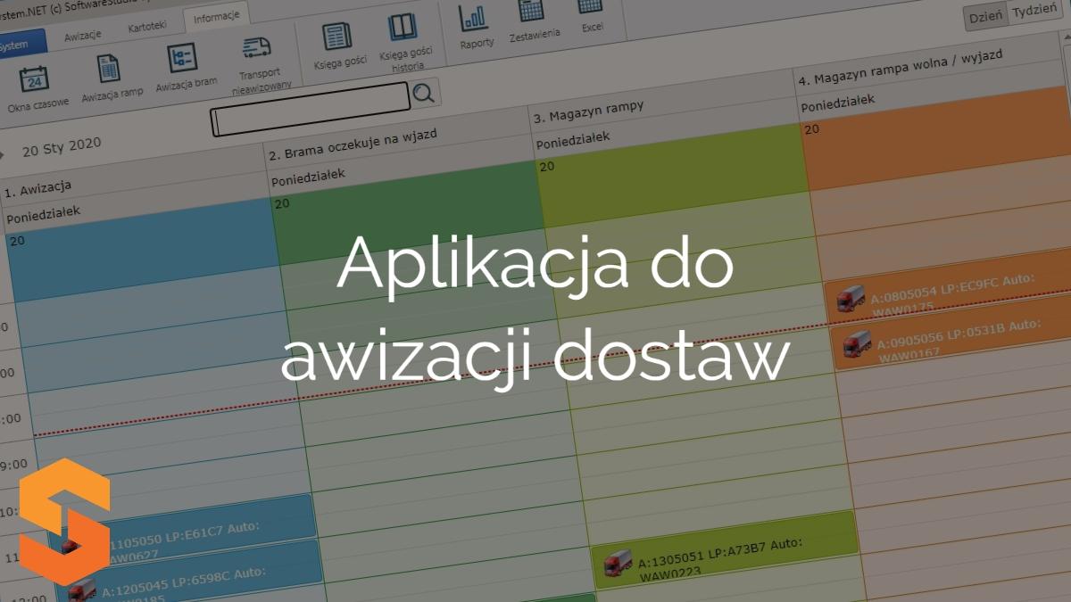 awizacja dostaw software,aplikacja do awizacji dostaw