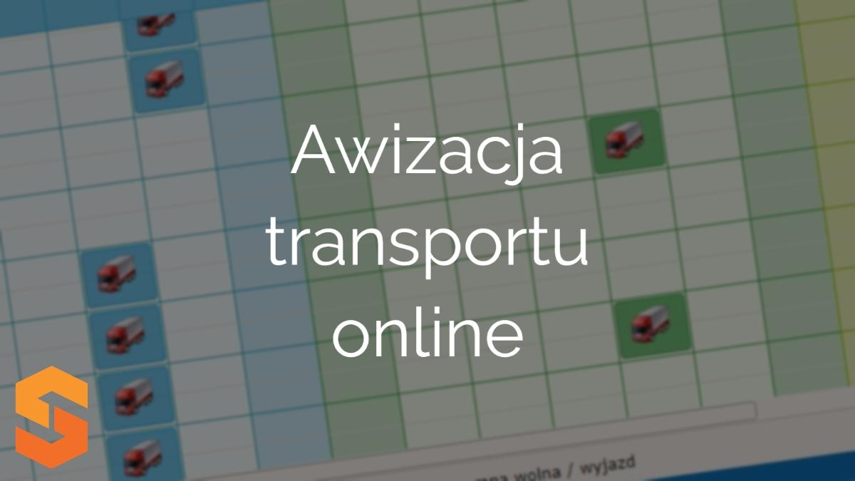 awizacja dostawy,awizacja transportu online