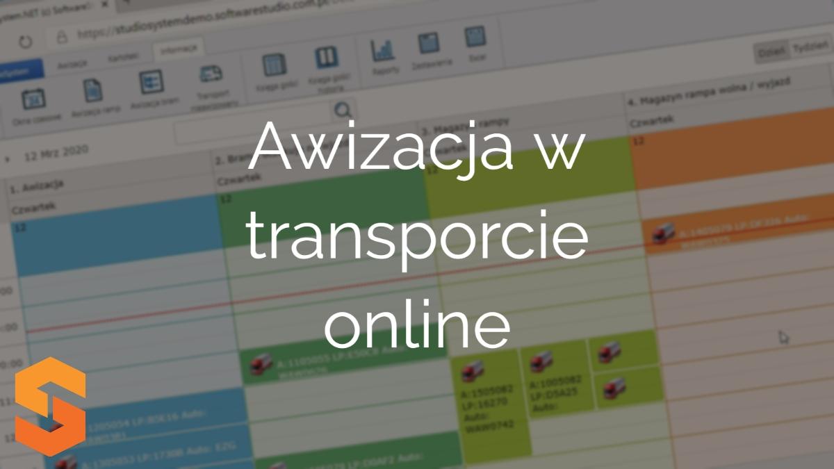 awizacje dostaw,awizacja w transporcie online