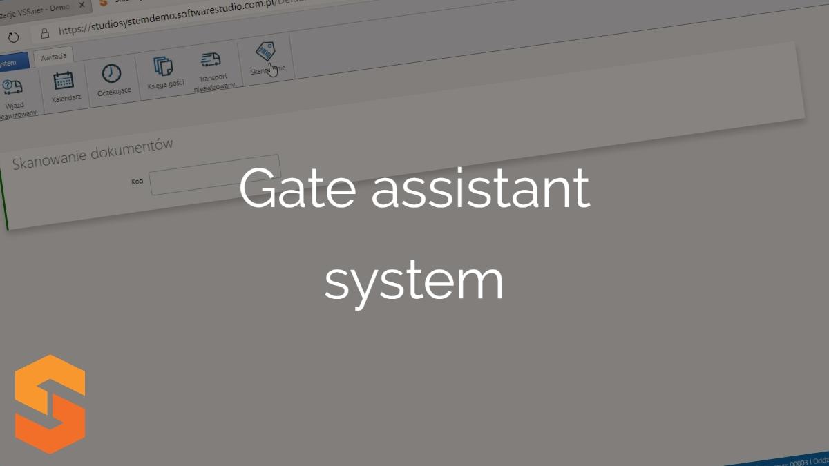 oprogramowanie do awizowania transportu,gate assistant system