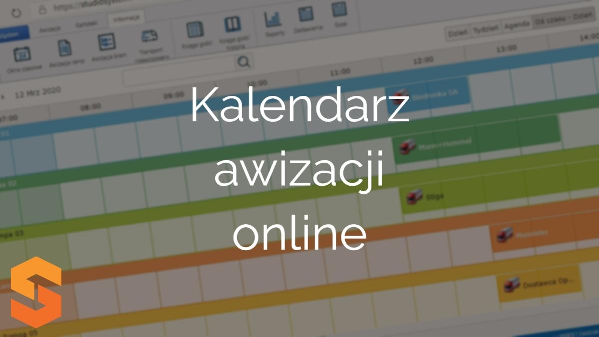 kalendarz transportów,kalendarz awizacji online
