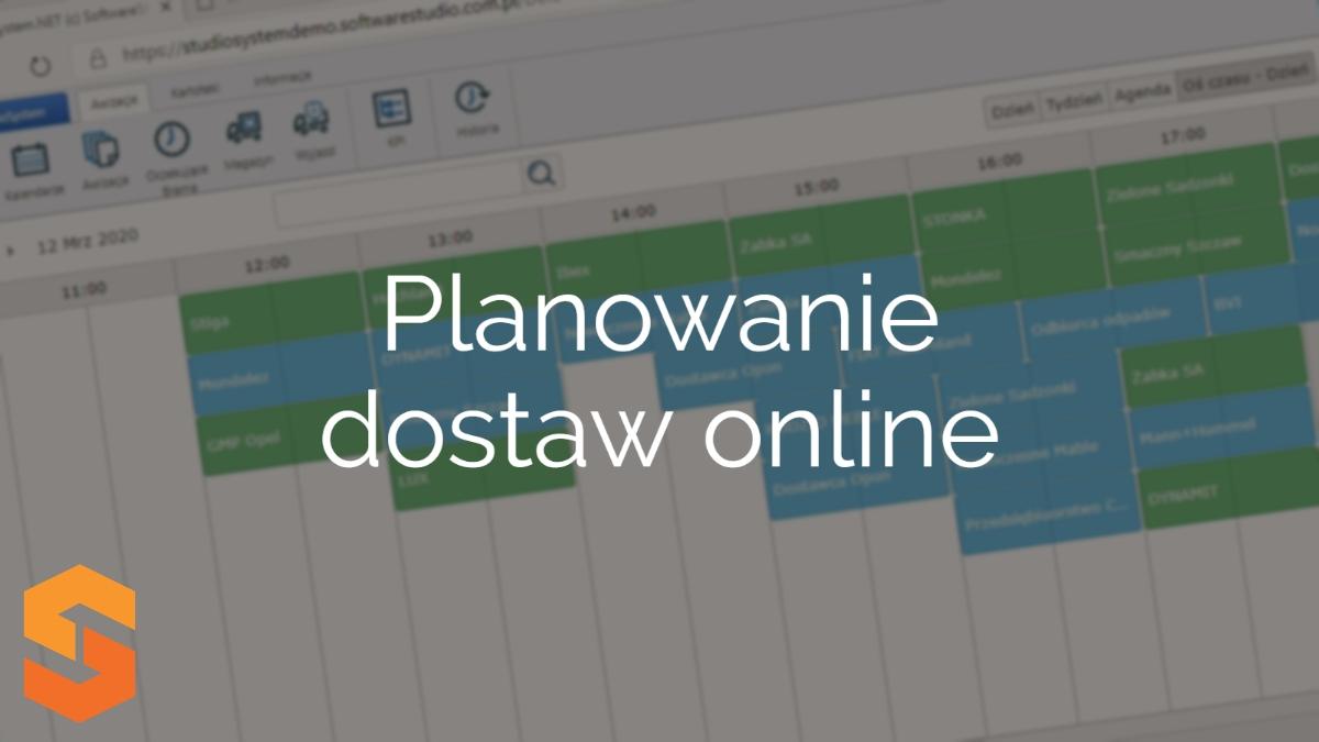 planowanie dostaw,planowanie dostaw online