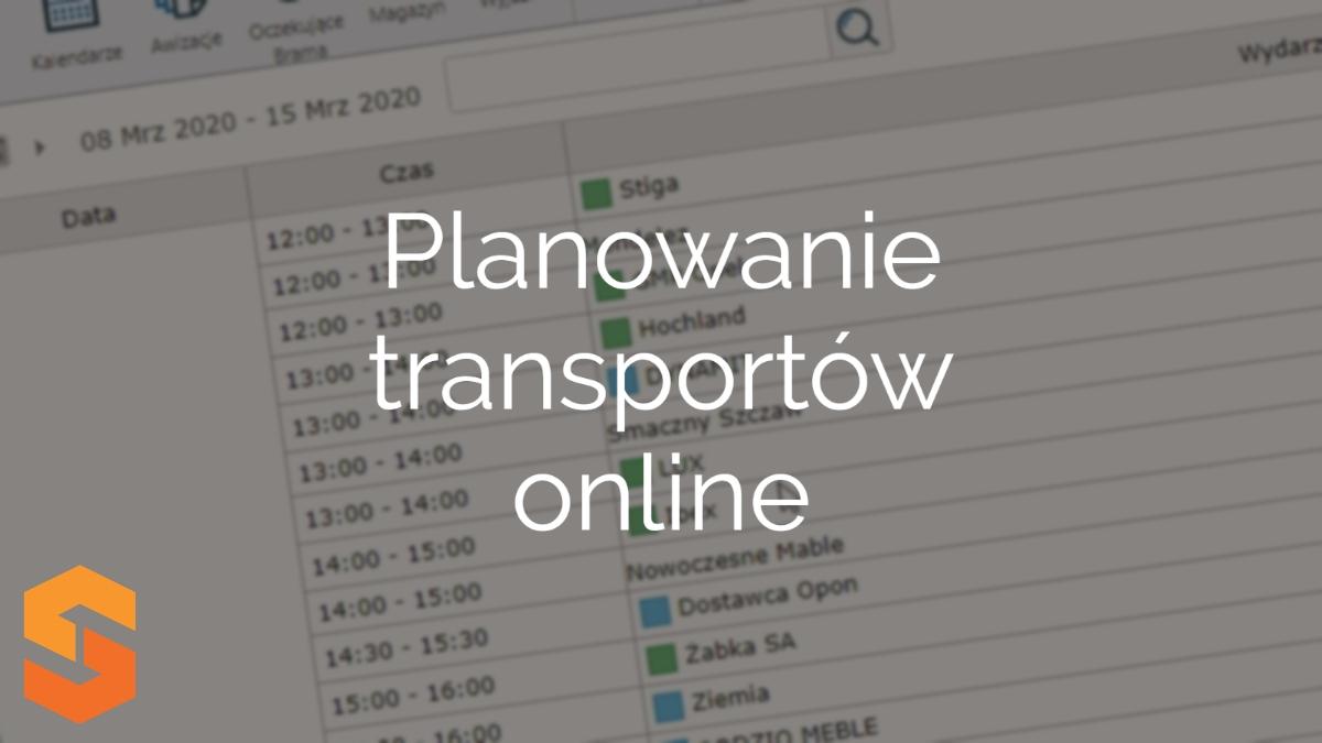 rezerwacja okien czasowych,planowanie transportów online
