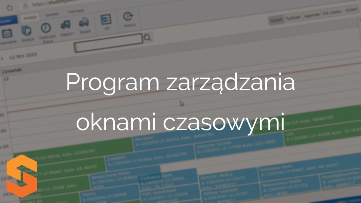 planowanie transportów online,program zarządzania oknami czasowymi