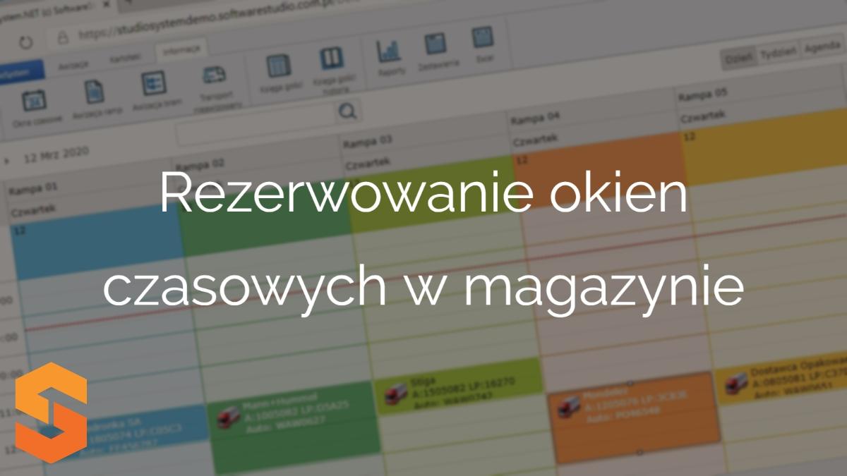 slot management system,rezerwowanie okien czasowych w magazynie