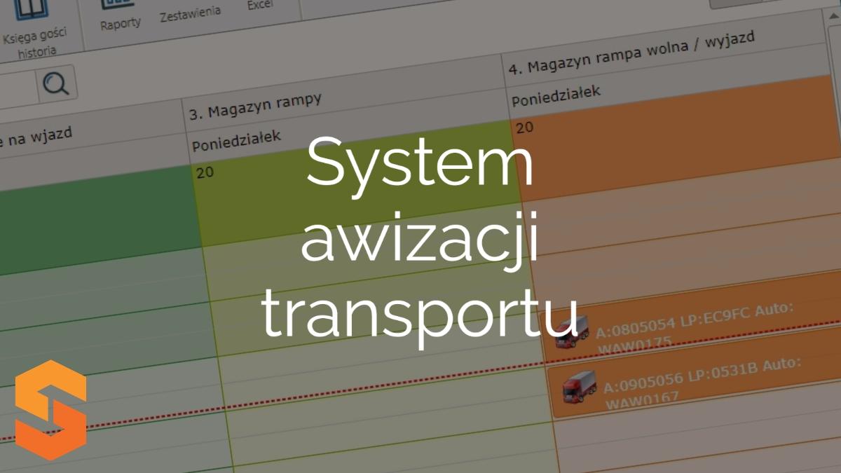 system do zarządzania dostawami online,system awizacji transportu