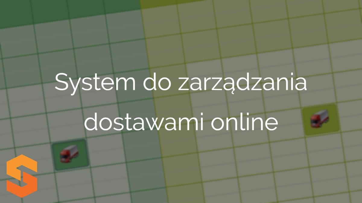 wdrożenie yms,system do zarządzania dostawami online