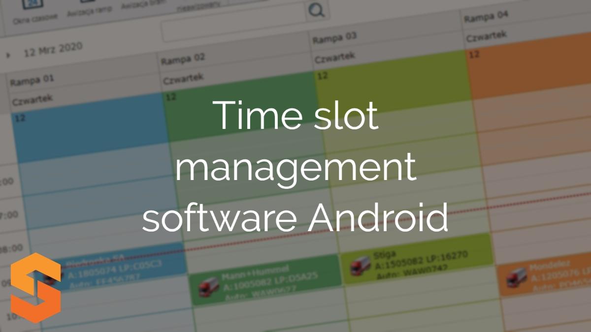 rezerwowanie okien czasowych,time slot management software android