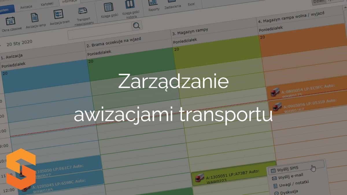 aplikacja do awizacji transportów,zarządzanie awizacjami transportu