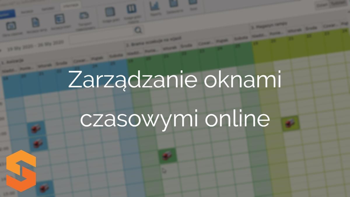 harmonogram prac w magazynie,zarządzanie oknami czasowymi online