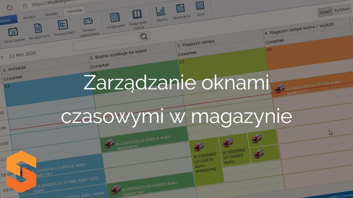 slot management system,zarządzanie oknami czasowymi w magazynie